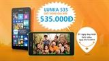 Mua Lumia 535 giá chỉ 535.000 đồng tại Việt Nam