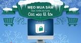 Infographic: Mẹo mua sắm trực tuyến an toàn các mùa lễ lớn