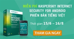 Miễn phí Kaspersky Internet Security for Android phiên bản tiếng Việt