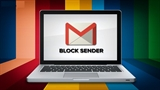 Cách chặn thư rác trên Gmail nhanh chóng, hiệu quả