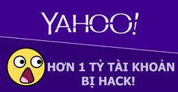 Có đến 1 tỷ tài khoản Yahoo bị hack chứ không phải 500 triệu!