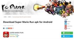 Ứng dụng nhái Super Mario Run trên Android là mã độc