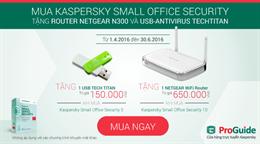 Quà tặng hấp dẫn từ Kaspersky dành cho khách hàng doanh nghiệp