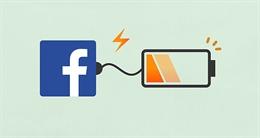 Facebook thừa nhận ứng dụng Facebook và Messenger làm hao pin Smartphone