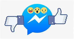 """Facebook bắt đầu thử nghiệm nút """"không thích"""" trên Messenger"""