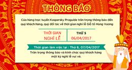 Thông báo nghỉ lễ Giỗ Tổ Hùng Vương 2017