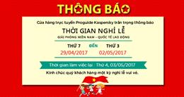 Thông báo nghỉ lễ Giải Phóng Miền Nam và Quốc Tế Lao Động 2017