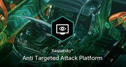 Kaspersky Lab vừa phát hành bản cập nhật cho Anti Targeted Attack Platform