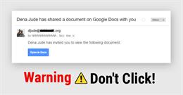 Cảnh báo bị hack mất tài khoản vì lời mời chỉnh sửa từ Google Docs?