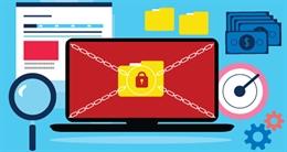 Các cuộc tấn công Ransomware ngày càng phức tạp và khó lường