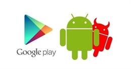 Các ứng dụng bị nhiễm mã độc tiếp tục lây lan trên Google Play Store