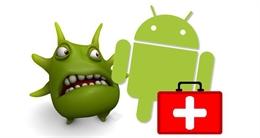 Cách loại bỏ và phòng tránh virus trên điện thoại Android