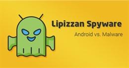 Google phát hiện ứng dụng gián điệp nguy hiểm trên Android Play Store