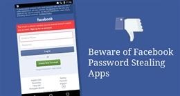 Nhiều ứng dụng lấy cắp mật khẩu Facebook trên Android Play Store