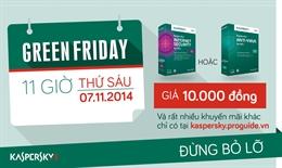 Green Friday – Thứ 6 siêu khuyến mãi cùng Kaspersky