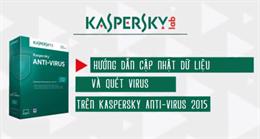 Video hướng dẫn cập nhật dữ liệu quét virus trên Kaspersky AntiVirus 2015