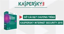 Video cách gỡ Kaspersky Internet Security ra khỏi máy tính