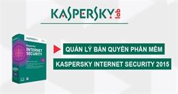 Video cách quản lý bản quyền Kaspersky Internet Security 2015