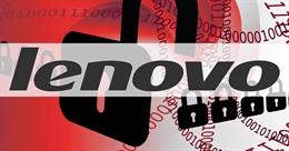 Lenovo lại lén cài phần mềm độc hại bất trị vào laptop mới