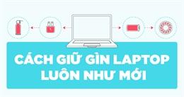 Cách giữ cho Laptop luôn như mới