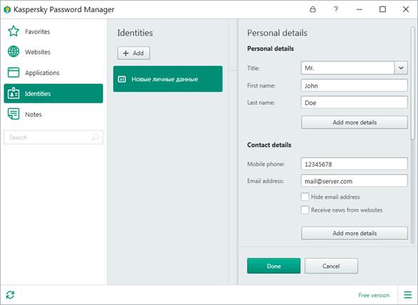 Các mật khẩu được mã hóa được hệ thống Kaspersky Lab lưu trữ mà không ai khác ngoài bạn có thể truy cập chúng.