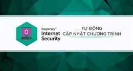Cách thiết lập tự động cập nhật các phần mềm trên máy tính của Kaspersky Internet Security 2017