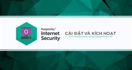 Hướng dẫn cài đặt và kích hoạt Kaspersky Internet Security 2017