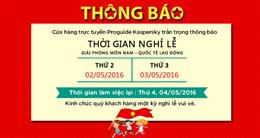 Thông báo nghỉ lễ Giỗ Tổ Hùng Vương, 30/4 và 1/5 năm 2016