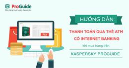 Hướng dẫn thanh toán mua key Kaspersky online qua thẻ ATM có Internet Banking