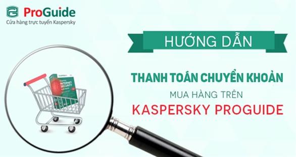 Cách mua key Kaspersky online qua hình thức chuyển khoản