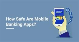 Một lỗ hổng mới vừa được phát hiện trên nhiều ứng dụng ngân hàng, liệu chúng có an toàn? Các chuyên gia bảo mật vừa phát hiện mộ