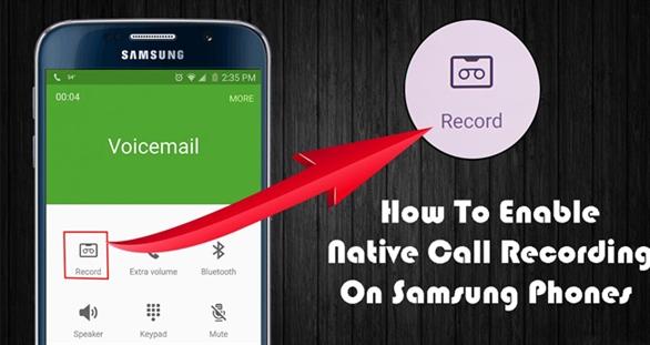 Hướng dẫn ghi âm các cuộc gọi trên điện thoại Samsung