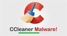 2.3 triệu người dùng bị nhiễm mã độc từ CCleaner