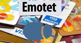 Tài khoản ngân hàng có nguy cơ bị hack bởi phần mềm độc hại Emotet