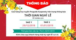 Thông báo thời gian nghỉ lễ Tết Dương Lịch 2019