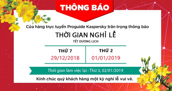 thời gian nghỉ lễ Tết Dương Lịch từ ngày Thứ Bảy 29/12/2018 đến Thứ Ba 01/01/2019 theo hướng dẫn của Chính Phủ ban hành. Chúng tôi sẽ làm việc trở lại vào ngày Thứ Tư 02/01/2019.
