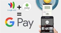 Google Pay là gì? Google Pay có gì mới khi kết hợp từ Android Pay và Google Wallet?