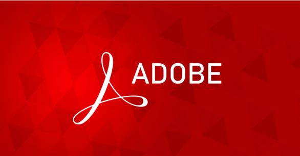 2 lỗ hổng nghiêm trọng trong Adobe Acrobat và Reader đã có bản vá khẩn cấp