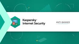 Video hướng dẫn tắt banner quảng cáo trên trình duyệt bằng Kaspersky Internet Security 2019
