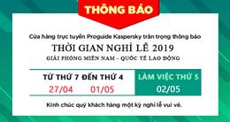 Thông báo nghỉ lễ Giải phóng miền Nam và Quốc Tế Lao Động 2019