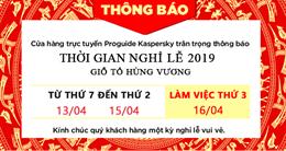 Thông báo nghỉ lễ Giỗ Tổ Hùng Vương 2019
