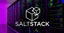 Phát hiện lỗi SaltStack RCE cực nghiêm trọng ảnh hưởng đến hàng ngàn trung tâm dữ liệu