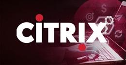 Citrix phát hành bản vá bảo mật cho 11 lỗ hổng nghiêm trọng, hãy cập nhật ngay