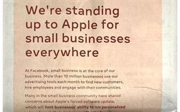 iOS 14 thay đổi quyền riêng tư, Facebook tố Apple bằng cả tâm thư toàn trang trên các mặt báo lớn