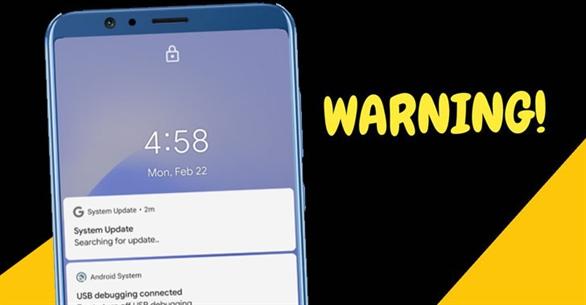 Cảnh báo! Phiên bản cập nhật hệ thống Android này có thể chứa phần mềm gián điệp