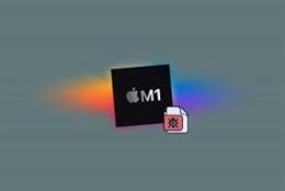 Chipset M1 của Apple là đích nhắm tấn công của lượng lớn phần mềm độc hại